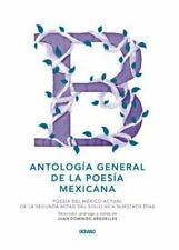 Antología general de la poesía mexicana: Poesía del México actual de la segunda