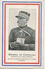 CARTE POSTALE / LE GENERAL DE CASTELNAU GRAND CROIX DE LA LEGION D'HONNEUR
