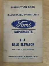 Original Ford Tractor FE L Bale elevator  owners and parts manual instructions