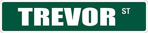 "*Aluminum* Trevor 4"" x 18"" Metal Novelty Street Sign  SS 3559"