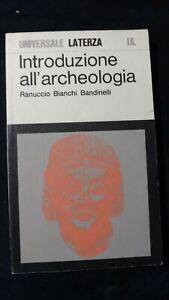 Bianchi Bandinelli: Introduzione all'archeologia.  UL 1976
