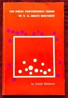 The Great Controversy Theme in E G White Writings Joseph Battistone 1978 PB SDA