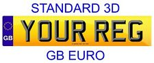 Rear Standard Number Plate GB Euro STANDARD 3D LETTERS 100% Legal. FREE POST
