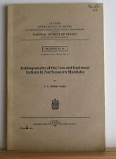 Anthropometry of the Cree and Saulteaux Indians 1929 Grant Phrenology Manitoba