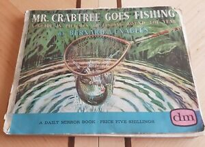 MR. CRABTREE GOES FISHING, BERNARD VENABLES 8TH IMPRESSION 1960