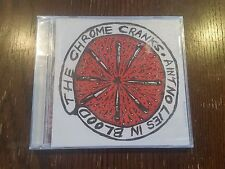 Rare The Chrome Cranks - Ain't No Lies In Blood Thick Syrup Records CD Sealed