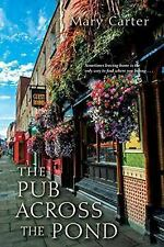 The Pub Across the Pond by Mary Carter..copyright 2011