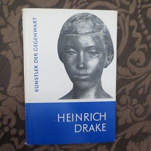 1958 Heinrich Drake GERMAN Artist Sculptor Art Catalog Künstler der Gegenwart