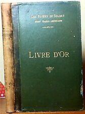 Les Foters du Soldat Union Franco-Americine Livre D'or WW I Solders Guest Book