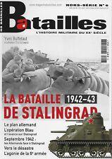 Batailles H.s. N° 6 / la Bataille de Stalingrad 1942-43 - le plan allemand