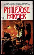 THE BOOK of PHILIP JOSE FARMER ~ 1982 Book, Science Fiction