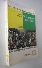 SI FA PRESTO A DIRE FAME    1969 PIERO CALEFFI
