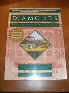 """""""Diamonds - The Evolution of the Ballpark from Elysian Fields to Camden Yards"""""""