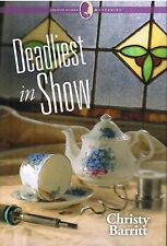 Deadliest In Show Creative Woman Mysteries By Christy Barritt 2013 HC Book 7