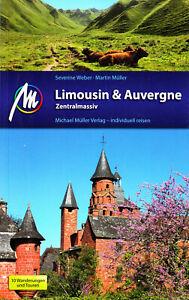REISEFÜHRER Limousin & Auvergne Zentralmassiv,  Michael Müller Verlag UNGELESEN