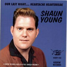 "SHAUN YOUNG Our Last Night 7"" . high noon texas rockabilly buddy holly tornados"