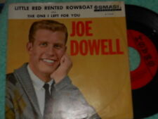 Joe Dowell Little Red Rented Rowboat NM/The One I Left For  NM 1962 Rock 45&PS