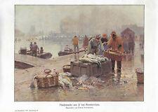 Fischmarkt bei Amsterdam Hans Hermann Alter Farbdruck 1910 Druck Bild Old Print
