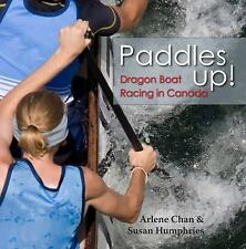 Paddles Up!: Dragon Boat Racing in Canada-ExLibrary