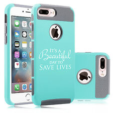 For iPhone 6 6s 7 Plus Dual Shockproof Case It's A Beautiful Day To Save Lives