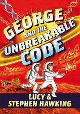 George and the Unbreakable Code: By Hawking, Stephen, Hawking, Lucy