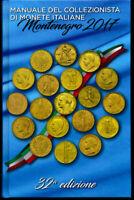 HN MONTENEGRO 2017 Manuale del collezionista di monete italiane con valutazioni