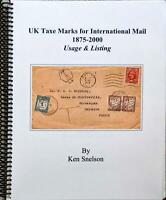 UK TAXE MARKS FOR INTERNATIONAL MAIL 1875-2000 GB Postage Due Postmarks