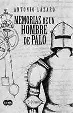 Memorias de un hombre de palo (Spanish Edition)-ExLibrary