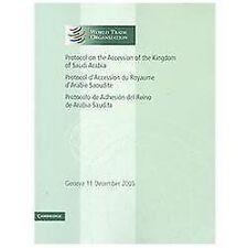 Protocol on the Accession of the Kingdom of Saudi Arabia: Volume 3: Geneva 11 De