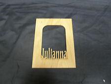 "Laser Engraved Name Frame Mat for Picture  ""Julianna"""