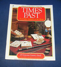 TIMES PAST ISSUE NO.18 - THE VICTORIAN COUNTRY STUDY