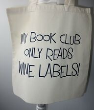 Foldable Tote Bag Large Cotton Novelty Bag - Great for Book Club Lovers/Wine