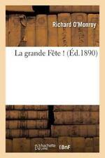 La Grande Fete ! 2e Edition by O'Monroy-R (2015, Paperback)