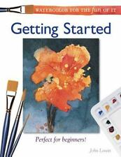 Watercolor for the Fun of It: Getting Started-ExLibrary