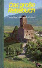 Das große Reisebuch – Deutschland – Österreich - Schweiz - Ratgeber-Atlas für Ur