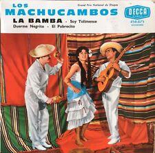 """Los Machucambos - Duerme Negrito / La Bamba - Vinyl 7"""" 45T (Single)"""