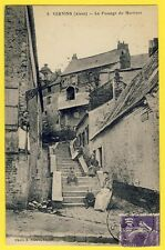 cpa Vue Rare VERVINS (Aisne) Le PASSAGE du MARTINET Vieille Rue Animés
