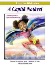 A Captia Notavel Livro de Atividades (Portuguese Activity Book) : Captain...