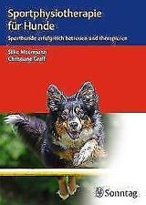 Sportphysiotherapie für Hunde von Christiane Gräff und Silke Meermann (2017, Geb