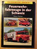 H0: 88 8888 88: Klaus Fischer: Fw-Archiv Fw-Fahrzeuge in der Schweizi / NEU OVP