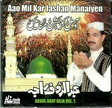 ABDUL rauf Raja - aao MIL Kar jashan manaiyen - Vol 1 -Nuevo Naat Cd