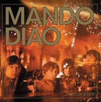 Mando Diao Hurricane bar (2004) [CD]