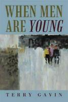 When Men Are Young by Terry Gavin (English) Paperback Book Free Shipping!