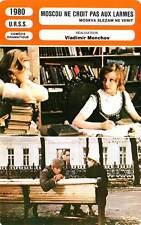 FICHE CINEMA : MOSCOU NE CROIT PAS AUX LARMES - Alentova,Muravyova,Menshov 1980
