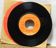 BOB WELCH SENTIMENTAL LADY / HOT LOVE, COLD WORLD 45 RPM RECORD