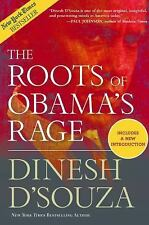 THE ROOTS OF OBAMA'S RAGE by Dinesh D'Souza (Softcover) LIKE NEW