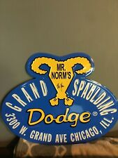 Mr Norms Grand Spaulding Dodge Metal Sign & personally signed by Mr Norm, my Dad