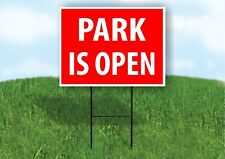 Park Is Open Red Plastic Yard Sign Road Sign with Stand