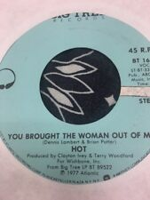 """Hot """"You Bought The Woman Out Of Me"""" Single 45"""