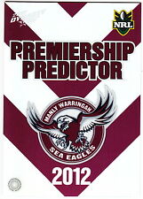 2012 SELECT DYNASTY NRL PREMIERSHIP PREDICTOR #PC6: MANLY SEA EAGLES -UNREDEEMED